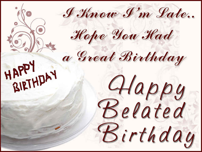Best ideas about Belated Birthday Wishes . Save or Pin Belated Birthday Wishes Messages and Greetings WishesMsg Now.