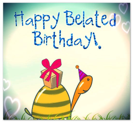 Best ideas about Belated Birthday Wishes . Save or Pin Belated Birthday Greetings and Messages – Someone Sent You Now.