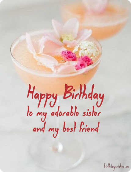 Best ideas about Best Birthday Wishes For Sister . Save or Pin Happy Birthday Wishes For Younger Sister And Elder Sister Now.