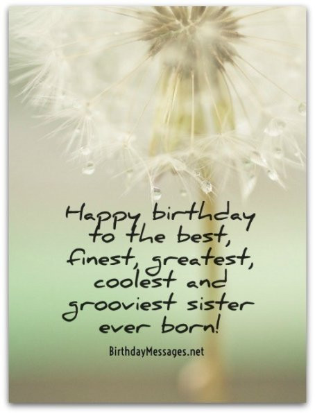 Best ideas about Best Birthday Wishes For Sister . Save or Pin Sister Birthday Wishes Birthday Messages for Sisters Now.
