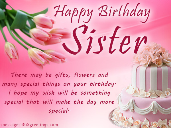 Best ideas about Best Birthday Wishes For Sister . Save or Pin Birthday wishes For Sister that warm the heart Now.