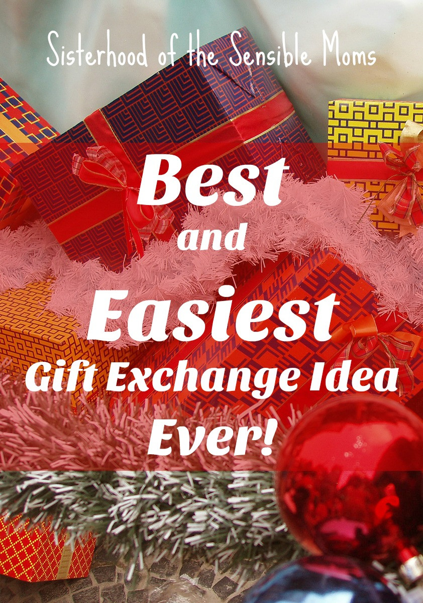 Best ideas about Best Gift Exchange Ideas . Save or Pin Best and Easiest Gift Exchange Idea Ever Sisterhood of Now.