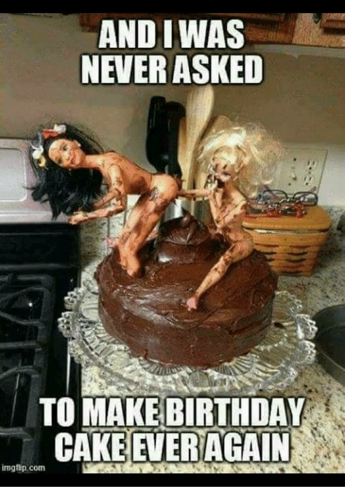 Best ideas about Birthday Cake Memes . Save or Pin And IWAS NEVER ASKED TO MAKE BIRTHDAY CAKE EVER AGAIN Now.