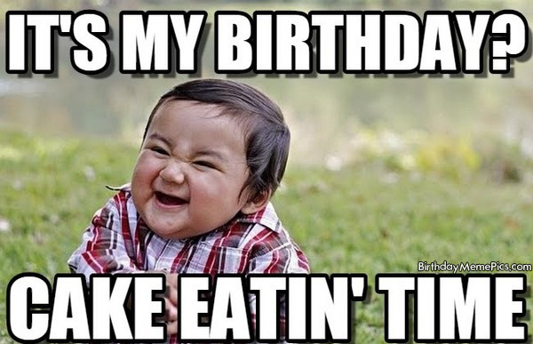 Best ideas about Birthday Cake Memes . Save or Pin 20 It s My Birthday Memes To Remind Your Friends Now.