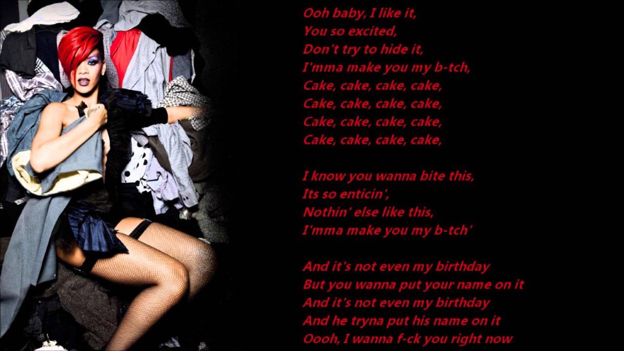 Best ideas about Birthday Cake Rihanna . Save or Pin Rihanna Birthday Cake Lyrics A Screen Now.