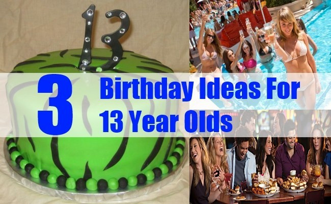 Best ideas about Birthday Gift Ideas For 13 Yr Old Girl . Save or Pin 3 Birthday Ideas For 13 Year Olds How To Celebrate Now.