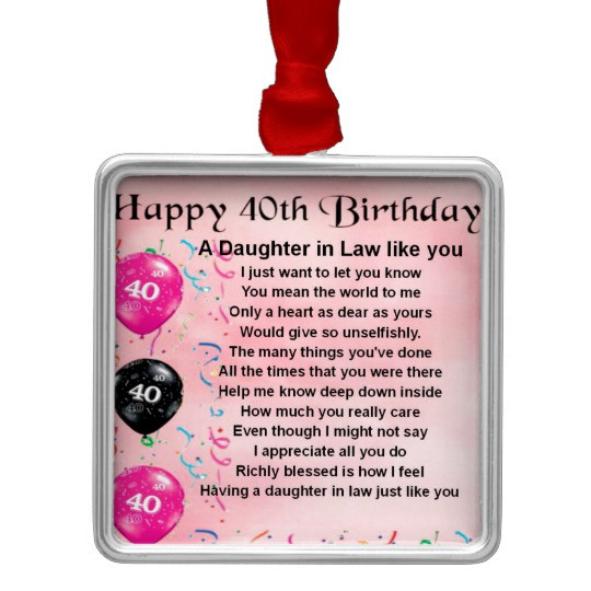 Best ideas about Birthday Gift Ideas For Daughter In Law . Save or Pin Daughter in Law Poem 40th Birthday Metal Ornament Now.