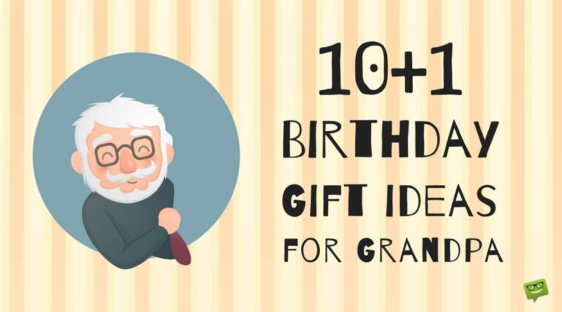 Best ideas about Birthday Gift Ideas For Grandpa . Save or Pin 10 1 Timeless Birthday Gift Ideas for Grandpa Now.