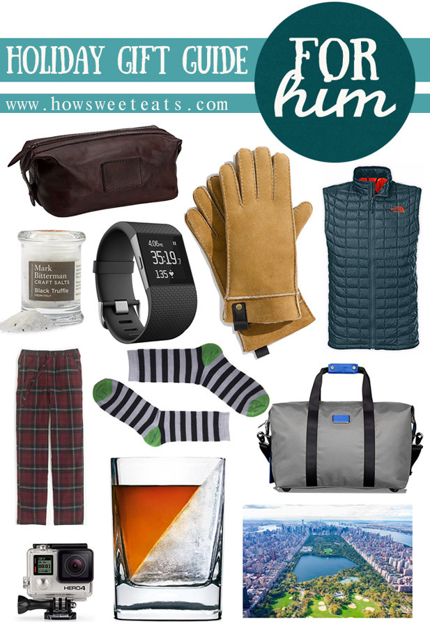 Best ideas about Birthday Gifts For Him 2015 . Save or Pin Holiday Gift Guide For Him How Sweet Eats Now.