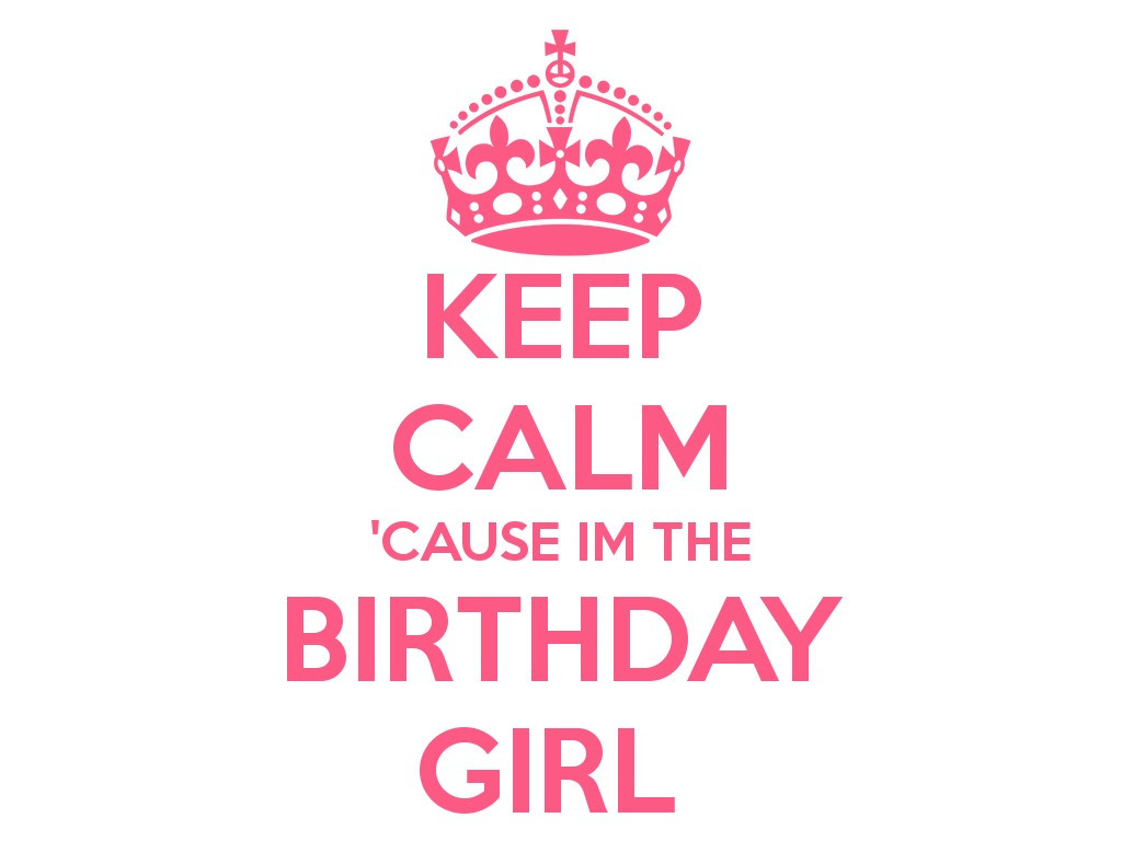 Best ideas about Birthday Girl Quotes . Save or Pin Birthday Girl Quotes & Sayings Now.