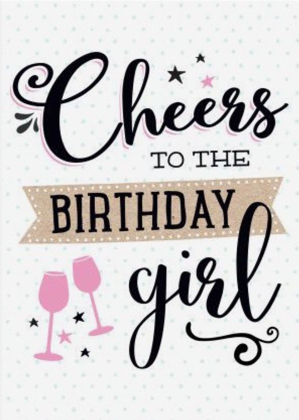 Best ideas about Birthday Girl Quotes . Save or Pin Cheers to the birthday girl Happy Birthday Now.