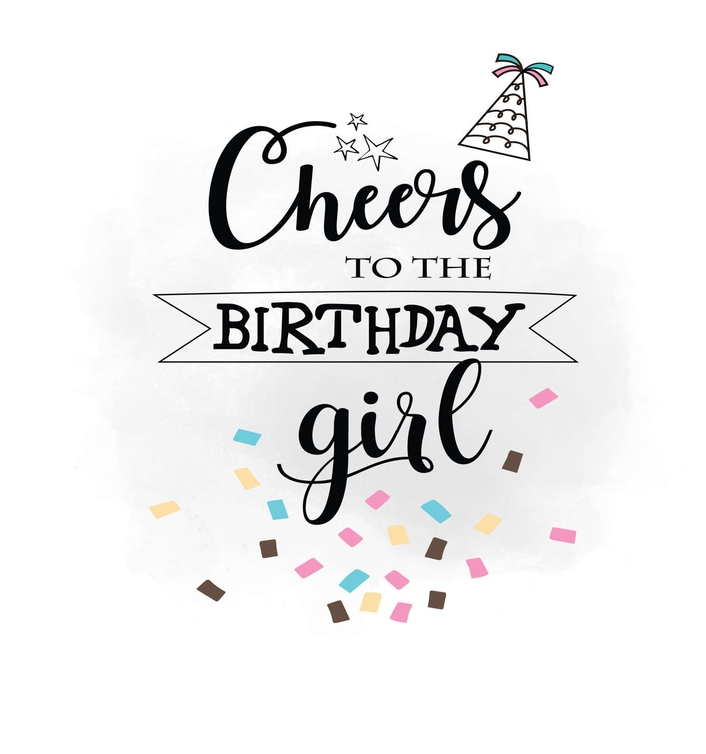 Best ideas about Birthday Girl Quotes . Save or Pin Cheers to Birthday girl SVG clipart Birthday Quote Now.
