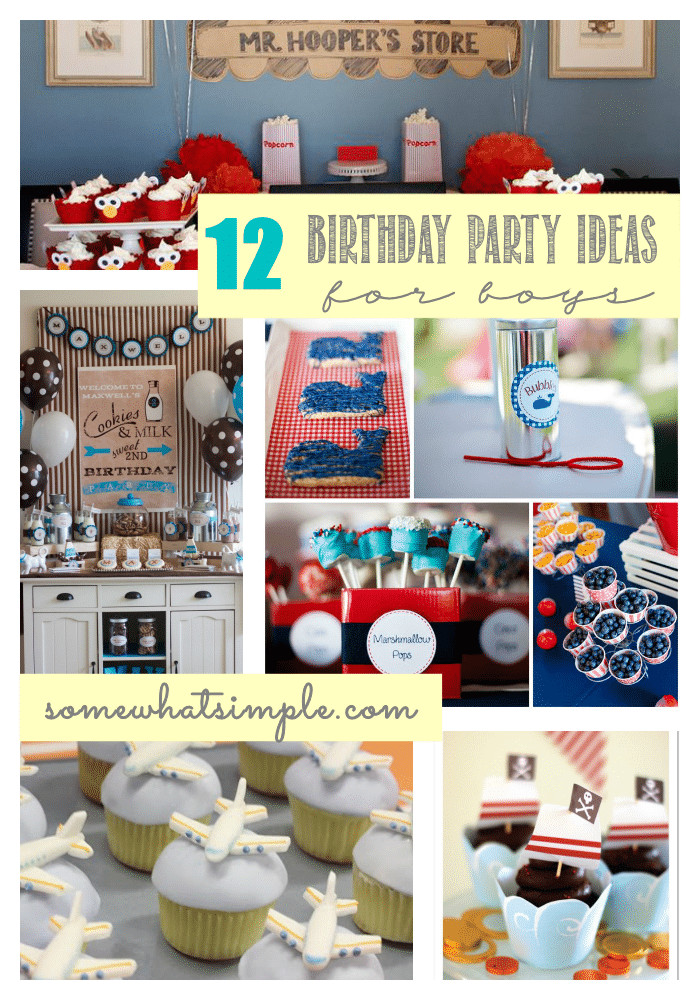 Best ideas about Birthday Ideas For Boys . Save or Pin Birthday Party Ideas for Boys Somewhat Simple Now.