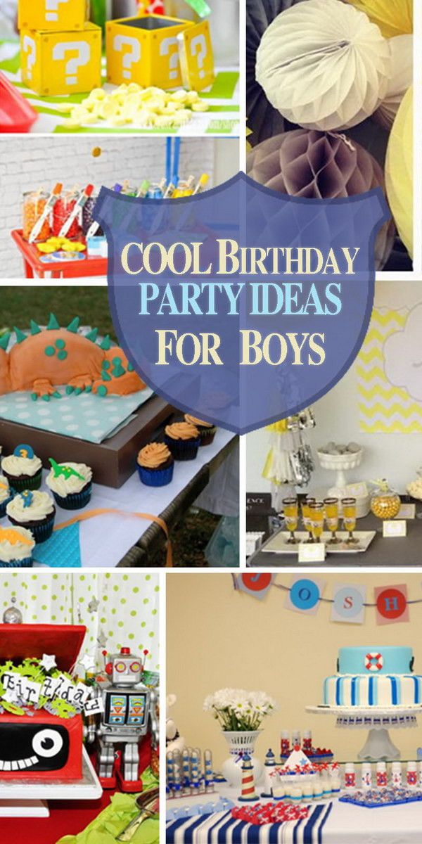 Best ideas about Birthday Ideas For Boys . Save or Pin Cool Birthday Party Ideas for Boys Hative Now.