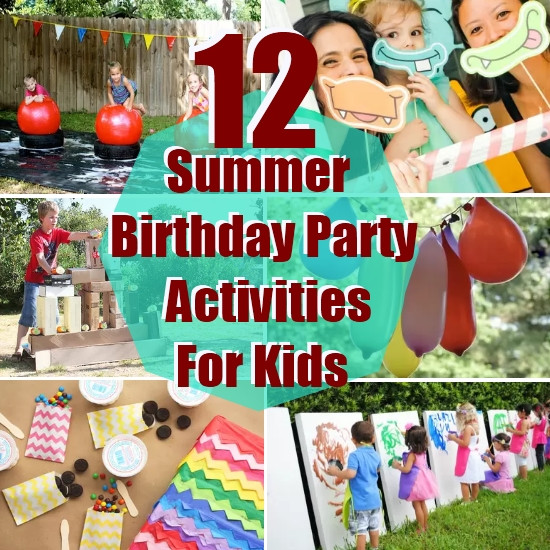 Best ideas about Birthday Party Games For Kids . Save or Pin 12 Summer Birthday Party Activities For Kids Now.