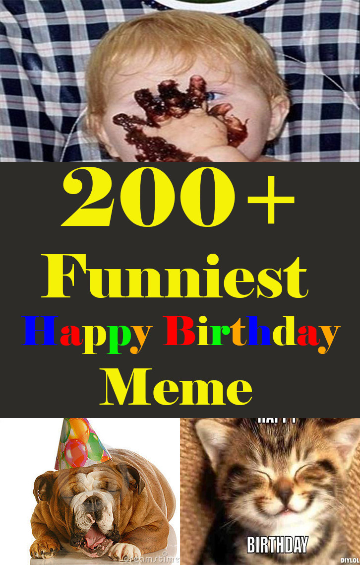 Best ideas about Birthday Pics Funny . Save or Pin 200 Funniest Birthday Memes for you Top Collections Now.