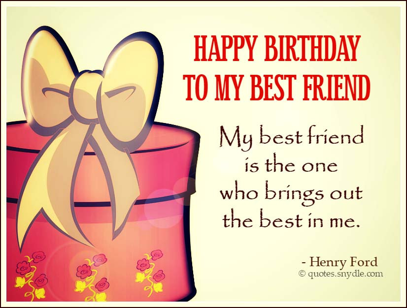 Best ideas about Birthday Quotes For Best Friend . Save or Pin Best Friend Birthday Quotes Quotes and Sayings Now.