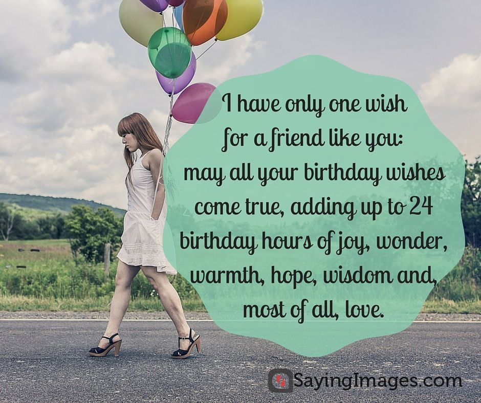 Best ideas about Birthday Quotes For Friend Girl . Save or Pin 20 Birthday Wishes For A Friend pin and share Now.