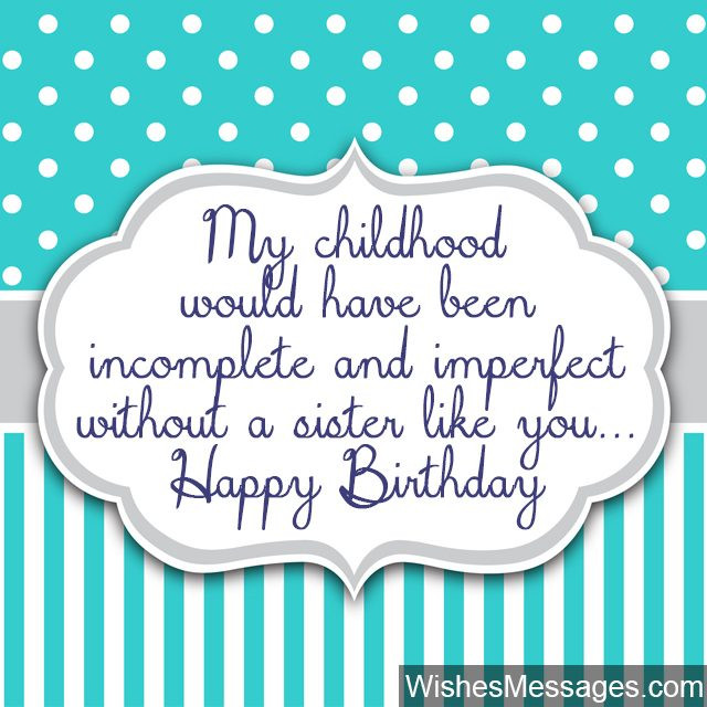 Best ideas about Birthday Quotes For Sisters . Save or Pin Birthday Wishes for Sister Quotes and Messages Now.