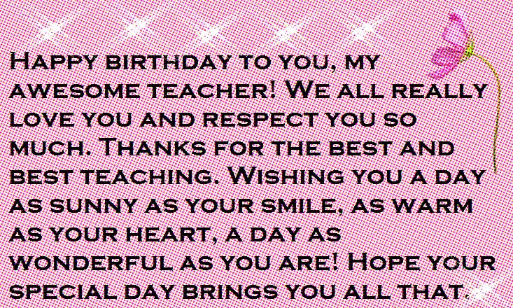 Best ideas about Birthday Quotes For Teacher . Save or Pin Teacher Happy Birthday Wishes and Quotes Now.