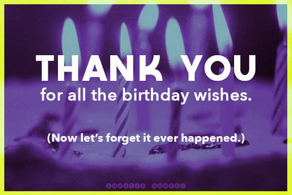 Best ideas about Birthday Thank You Quotes . Save or Pin 31 Birthday Thank You Quotes Curated Quotes Now.