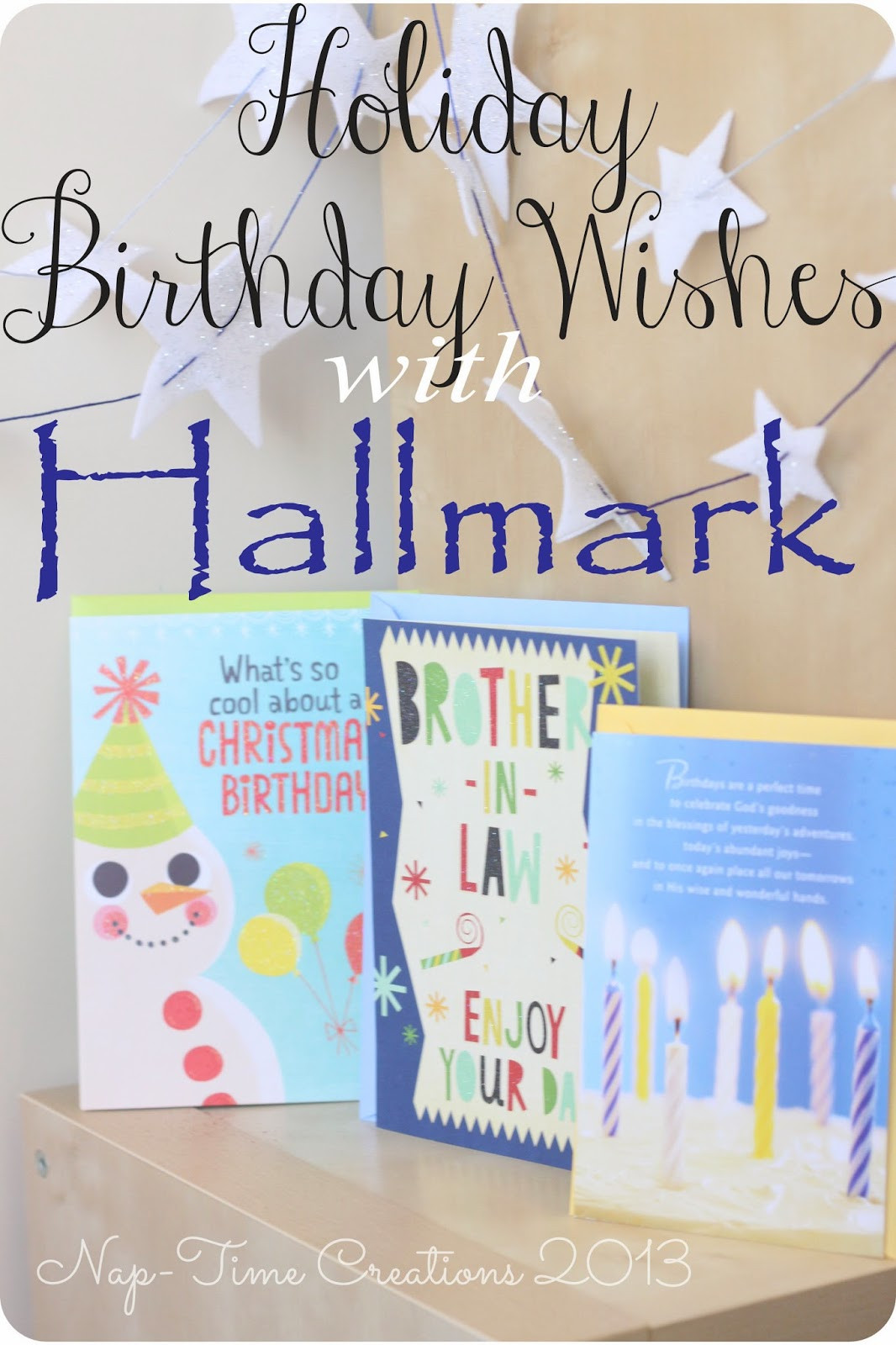 Best ideas about Birthday Wish Hallmark . Save or Pin Holiday Birthday Wishes from Hallmark Life Sew Savory Now.