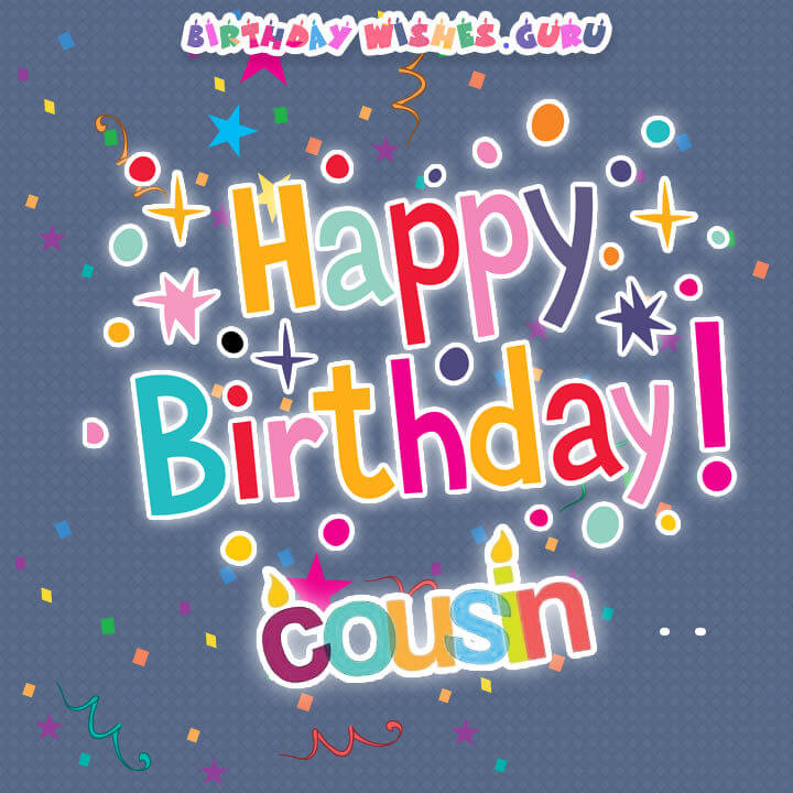 Best ideas about Birthday Wishes For A Cousin . Save or Pin Birthday Wishes for a Cousin Now.