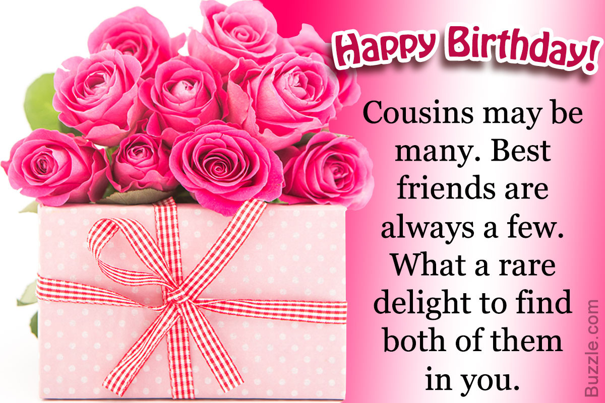 Best ideas about Birthday Wishes For A Cousin . Save or Pin A Collection of Heartwarming Happy Birthday Wishes for a Now.