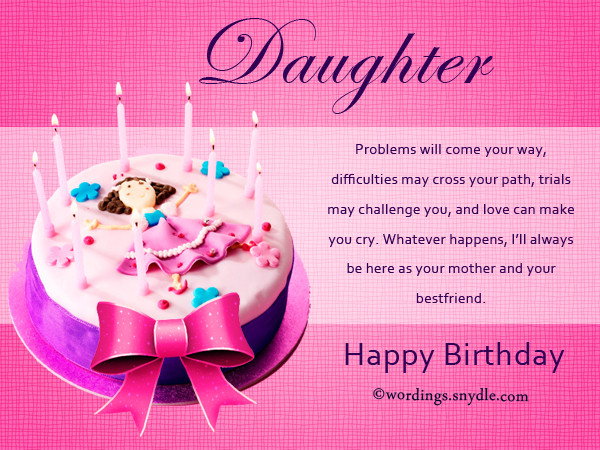 Best ideas about Birthday Wishes For A Daughter . Save or Pin Birthday Wishes for Daughter Wordings and Messages Now.