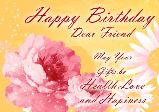 Best ideas about Birthday Wishes For A Male Friend From A Female . Save or Pin 100 [Beautiful] Happy Birthday Wishes To A Good Friend 2017 Now.