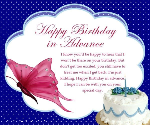 Best ideas about Birthday Wishes For A Special Female Friend . Save or Pin of Happy Birthday in Advance Advance Happy Now.
