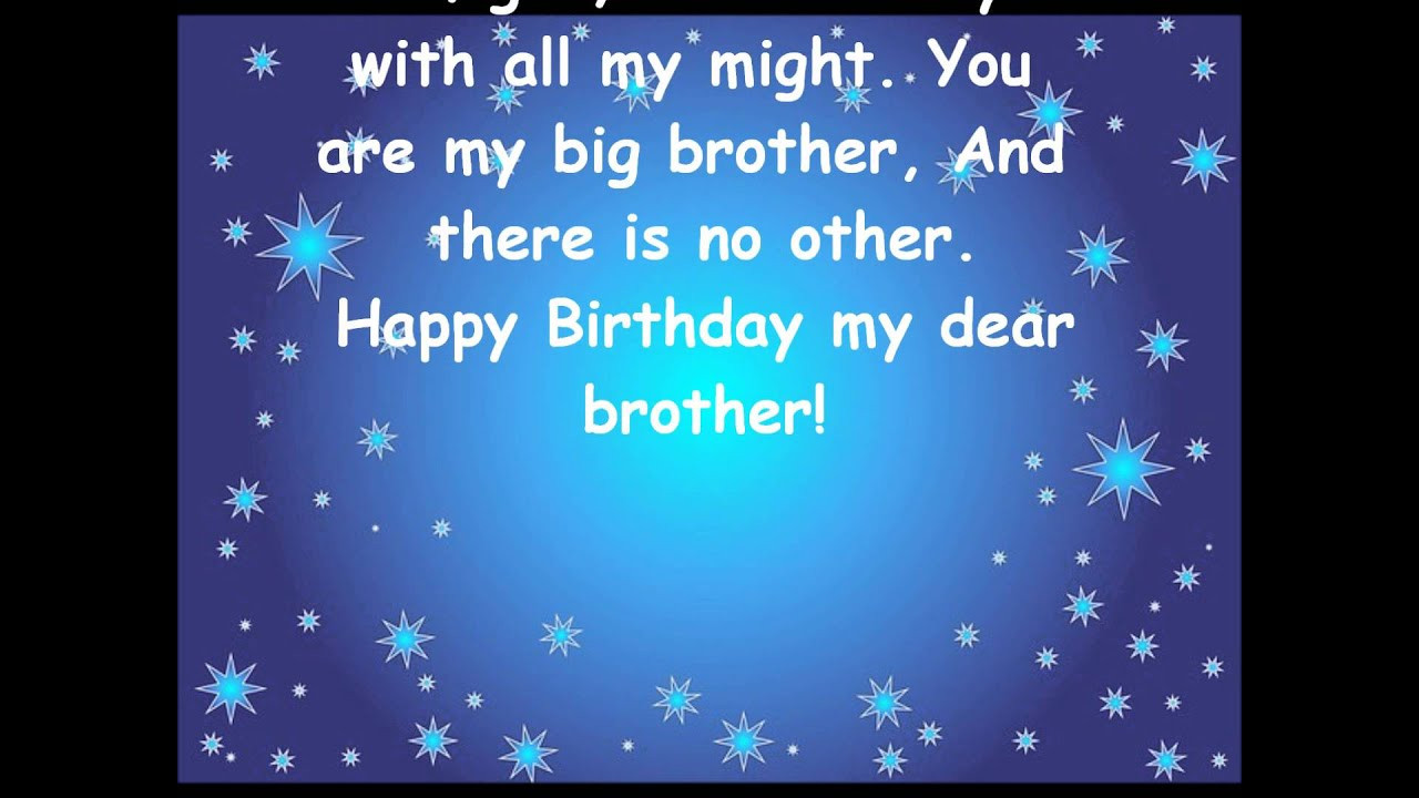 Best ideas about Birthday Wishes For Big Brother . Save or Pin Nice birthday greeting for brother Now.