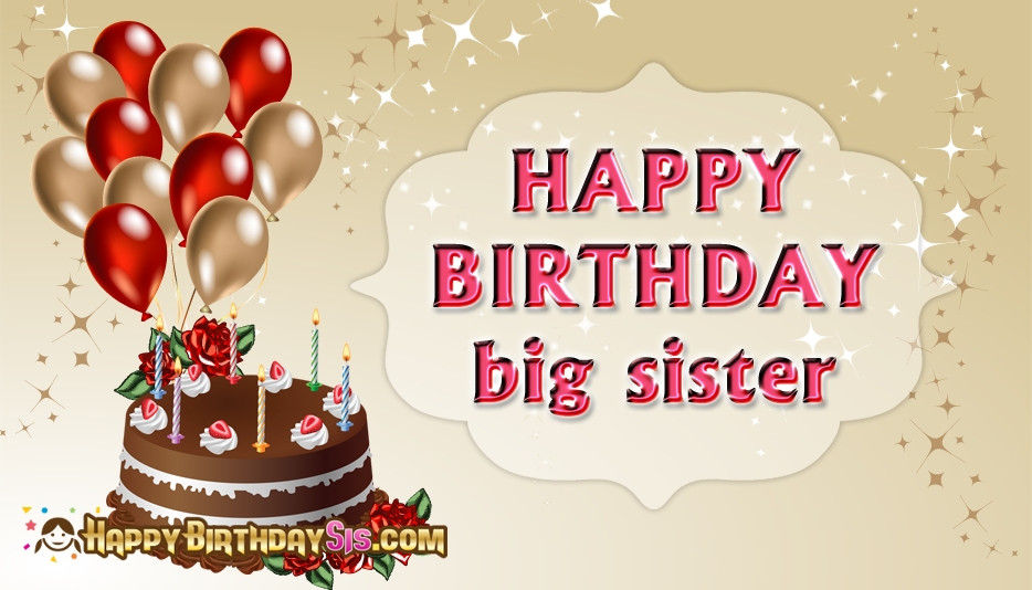 Best ideas about Birthday Wishes For Big Sister . Save or Pin Happy Birthday Big Sister Happybirthdaysis Now.