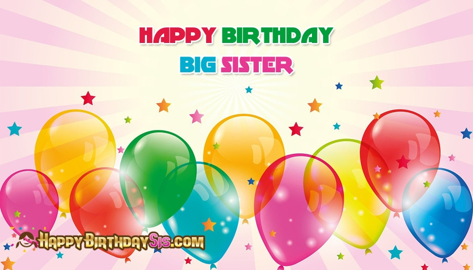 Best ideas about Birthday Wishes For Big Sister . Save or Pin Pics Happy Birthday Big Sister impremedia Now.
