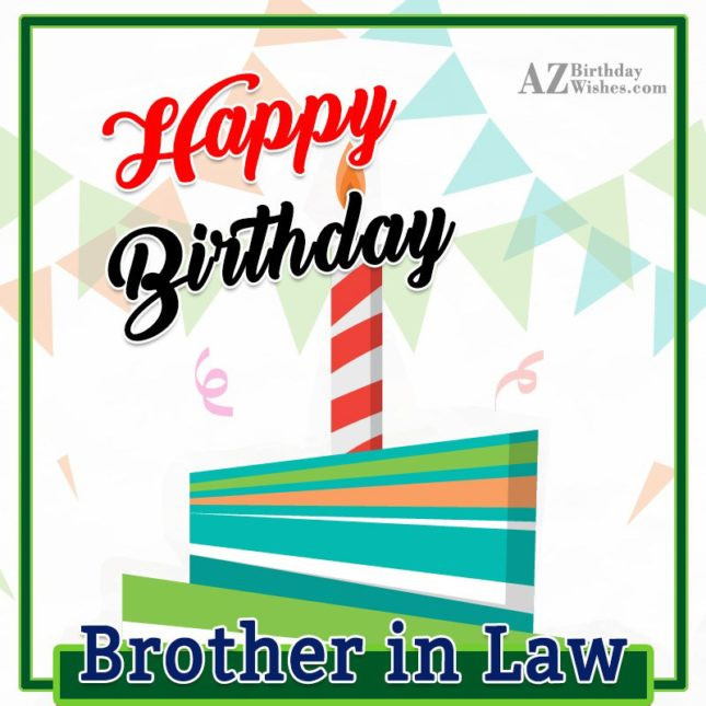 Best ideas about Birthday Wishes For Brother In Law . Save or Pin Birthday Wishes For Brother In Law Now.