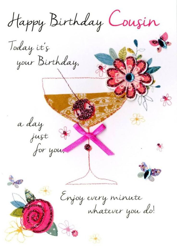 Best ideas about Birthday Wishes For Cousin Female Images . Save or Pin Enjoy Every Minute Whatever You Do Happy Birthday Dear Now.