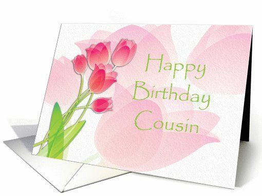 Best ideas about Birthday Wishes For Cousin Sister . Save or Pin Happy Birthday Cousin Pink Tulips card Now.