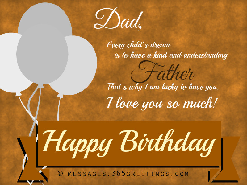 Best ideas about Birthday Wishes For Dad . Save or Pin Happy Birthday Wishes Messages and Greetings Messages Now.