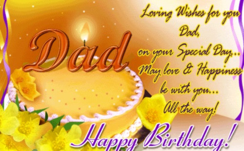 Best ideas about Birthday Wishes For Dad . Save or Pin 40 Happy Birthday Dad Quotes and Wishes Now.