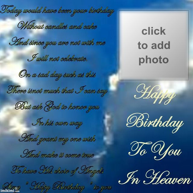 Best ideas about Birthday Wishes For Dad In Heaven . Save or Pin Remembering Your Birthday in Heaven Now.