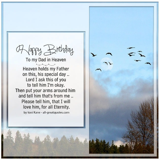 Best ideas about Birthday Wishes For Dad In Heaven . Save or Pin Happy Birthday To My Dad In Heaven Heaven holds my Father Now.