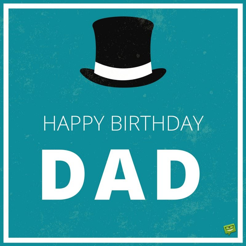 Best ideas about Birthday Wishes For Dad . Save or Pin Happy Birthday Dad Now.