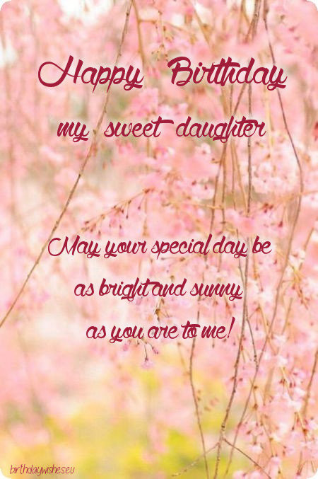 Best ideas about Birthday Wishes For Daughter From Mother . Save or Pin Happy Birthday Wishes For Daughter From Mom And Dad Now.