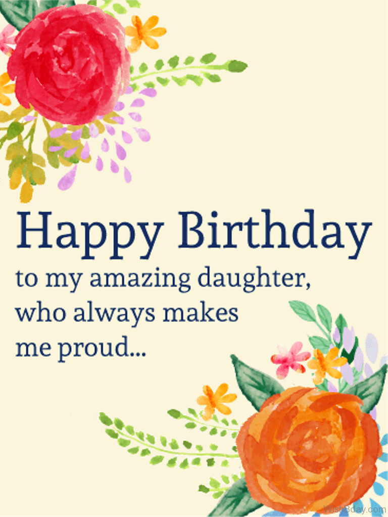 Best ideas about Birthday Wishes For Daughters . Save or Pin 69 Birthday Wishes For Daughter Now.