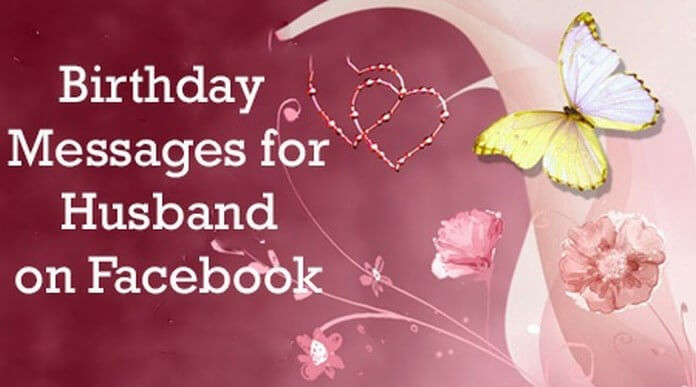Best ideas about Birthday Wishes For Husband For Facebook . Save or Pin Birthday Messages for Husband on Now.