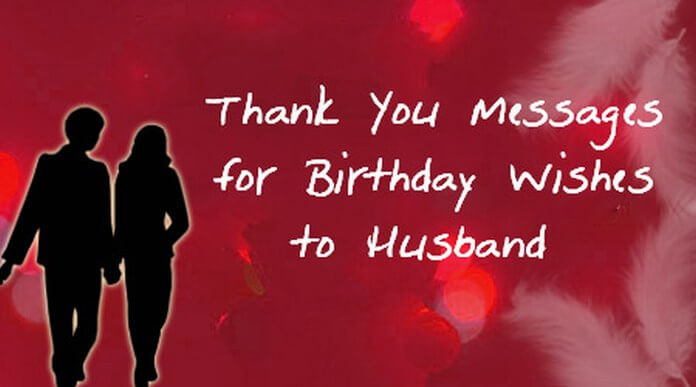Best ideas about Birthday Wishes For Husband For Facebook . Save or Pin Thank You Messages for Birthday Wishes to Husband Now.