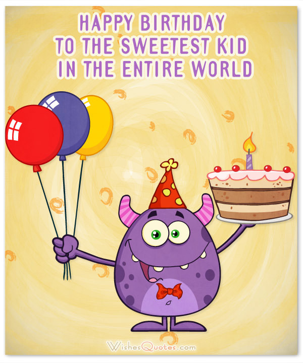 Best ideas about Birthday Wishes For Kids . Save or Pin Amazing Birthday Wishes for Kids 2019 Update – WishesQuotes Now.