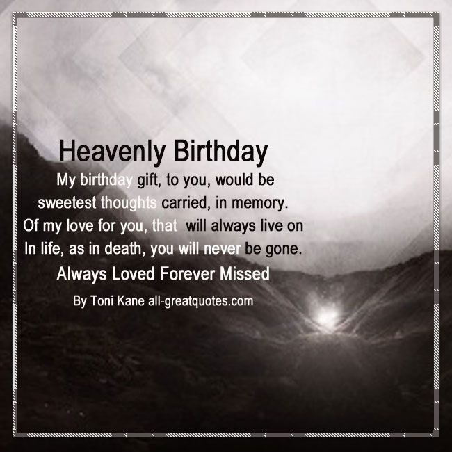 Best ideas about Birthday Wishes For Loved Ones . Save or Pin 846 best images about Grief Loss In Loving Memory on Now.
