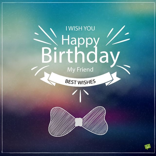 Best ideas about Birthday Wishes For Male Friend . Save or Pin 200 Great Happy Birthday for Free Download Now.