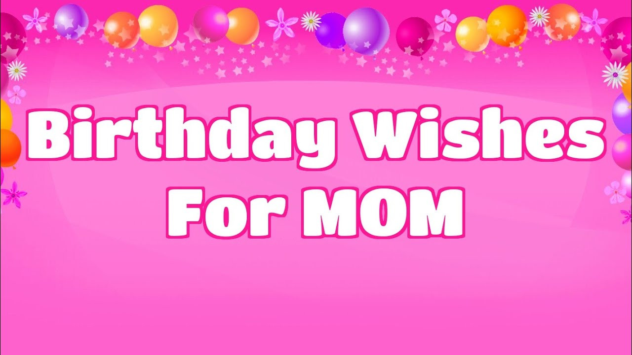 Best ideas about Birthday Wishes For Mom . Save or Pin Birthday Wishes for Mom Now.